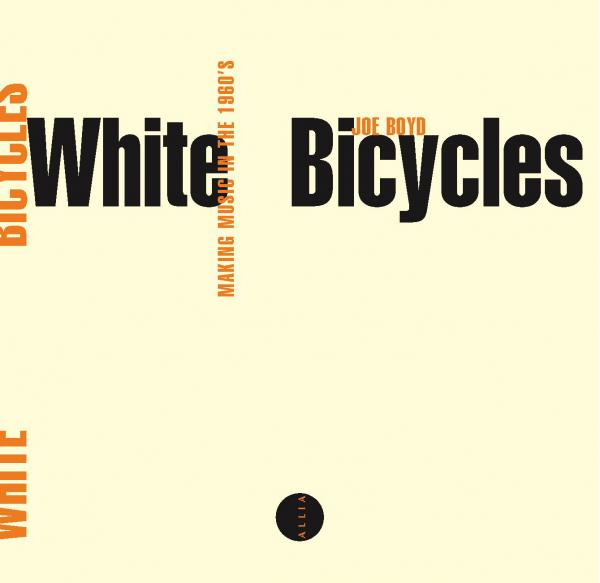 white-bicycles-de-joe-boyd